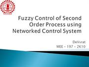 Fuzzy Control of 2nd order process using Netwroked Control System