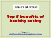 Top 5 benefits of healthy eating