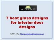 7 best glass designs for interior door designs