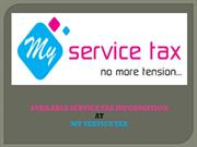 Available Service Tax Information at My Service Tax