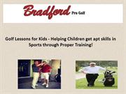 Golf Lessons for Kids - Helping Children get apt skills in Sports thro