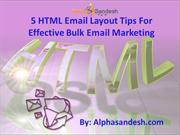 5 HTML Email Layout Tips For Effective Bulk Email Marketing