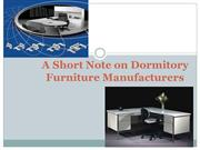 A Short Note on Dormitory Furniture Manufacturers