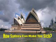 How Sydney Can Make You Sick?
