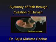 Creation Of Human By The Creater,Allah,God..By. Dr. Sajid Mumtaz Sodha
