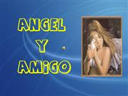 Angel y amigo