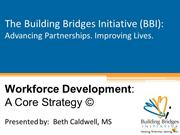 Workforce Development: a Core Strategy