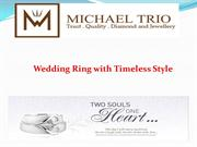Wedding Ring with Timeless Style