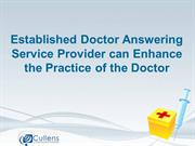 Established Doctor Answering Service Provider can Enhance the Practice
