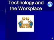 Technology and the Workplace 2