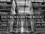 Digital Killed The Book - EBriks Infotech