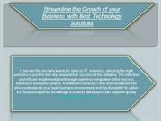 Streamline the Growth of your Business with Best Technology Solutions