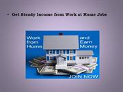 Get steady income from work at home jobs