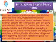 Birthday Party Supplier Miami, Florida