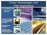 Future Technologies: Summary and Next Steps [F1]