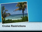 Cruise Restrictions