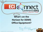 DDMS_What's_on_the_Horizon_for_DDMS_Office_Equipment_Tom_Lucas