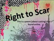 Right to scar
