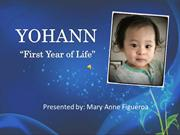 First year of life..