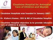 Cloudnine Hospital for Antenatal Care of Children and Women