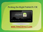 Picking the Right Tablet Pc UK
