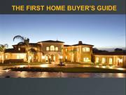 The first home buyer's guide