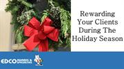 Rewarding Your Clients During the Holiday Season