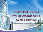 Indian Call Centers Offering Affordable Call Center Services