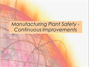 Manufacturing Plant Safety - Continuous Improvements