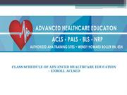 Class Schedule of Advanced Healthcare Education - Enroll Aclsed