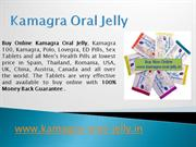 Kamagra Oral Jelly Power Point Presentation | Buy Kamagra Oral Jelly O