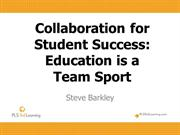 Collaboration for Student Success: Education is a Team Sport
