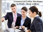 Commercial Coffee machines in Perth