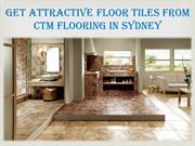 CTM Flooring, Sydney - The Ultimate Choice For Decorating Your Room