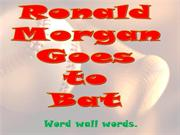 RonaldMorgan word wall words