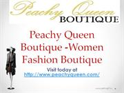 Peachy Queen Boutique -Women Fashion Boutique