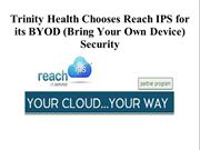 Trinity Health Chooses Reach IPS for its BYOD Security
