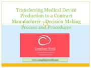 Transferring Medical Device Production to a Contract Manufacturer