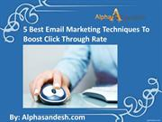 5 Best Email Marketing Techniques To Boost Click Through Rate