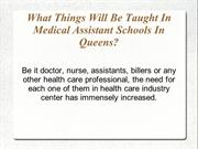 What Things Will Be Taught In Medical Assistant Schools In Queens