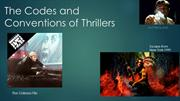 The Codes and Conventions of Thrillers