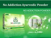 No Addiction Powder - Just Rs:- 2490/- | Call – 08437763611