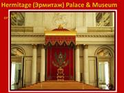 Hermitage (Museum & Palace) First part