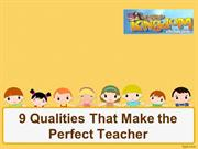 Little Kingdom PPT - 9 Qualities That Make the Perfect Teacher
