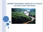 Sediment management modelling in the Blue Nile Basin using SWAT model