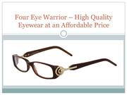 Four Eye Warrior – High Quality Eyewear at an Affordable Price