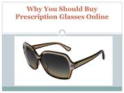 Why You Should Buy Prescription Glasses Online