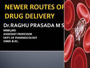 NEWER ROUTES OF DRUG DELIVERY
