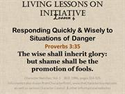 Initiative Lesson4 Responding Quickly & Wisely to Situations of Danger