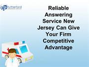 Reliable Answering Service New Jersey Can Give Your Firm Competitive A